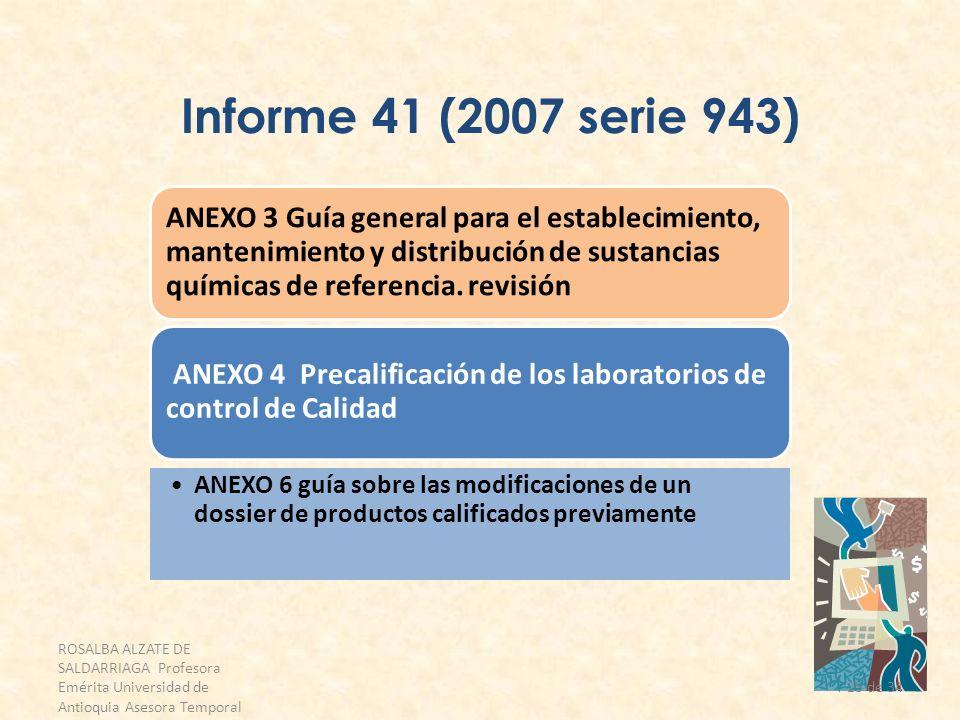 Informe 41 (2007 serie 943) ANEXO 3 Guía general para el establecimiento, mantenimiento y distribución de sustancias químicas de referencia. revisión.