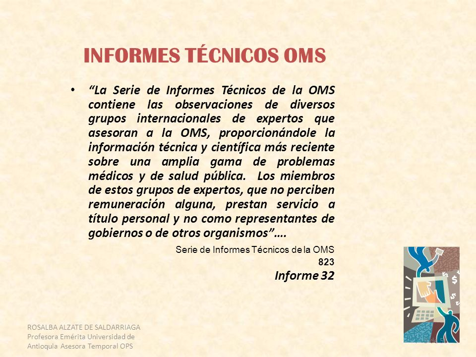 INFORMES TÉCNICOS OMS