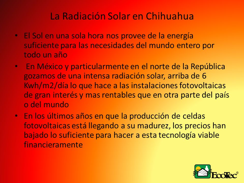 La Radiación Solar en Chihuahua