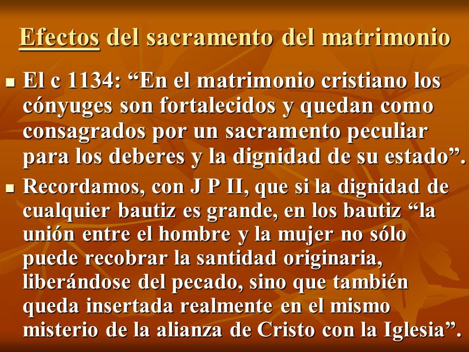 Efectos del sacramento del matrimonio