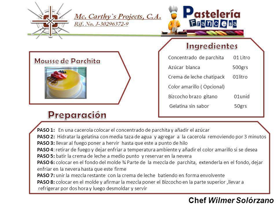 Preparación Ingredientes Mousse de Parchita Chef Wilmer Solórzano