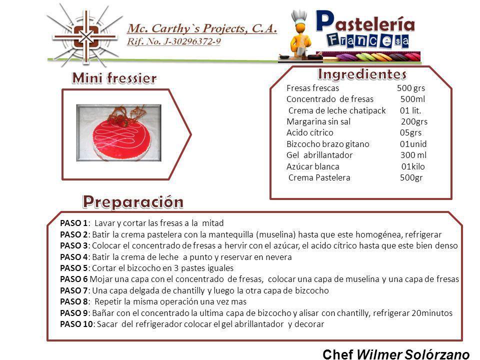 Preparación Mini fressier Ingredientes Chef Wilmer Solórzano