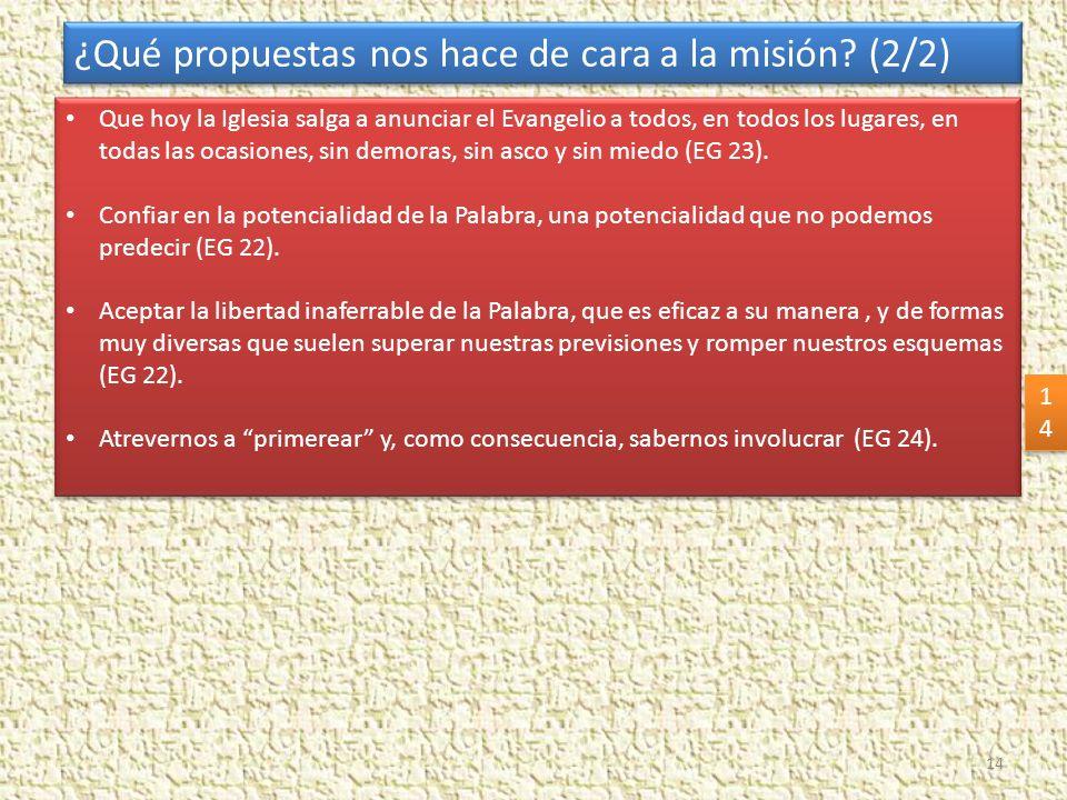 ¿Qué propuestas nos hace de cara a la misión (2/2)