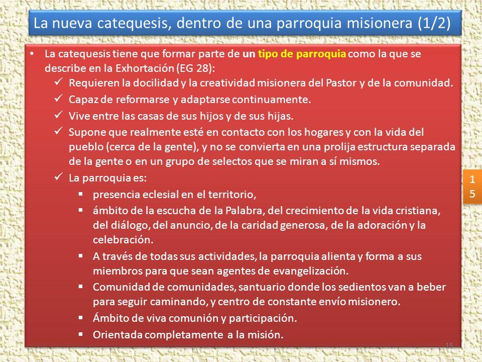 La nueva catequesis, dentro de una parroquia misionera (1/2)