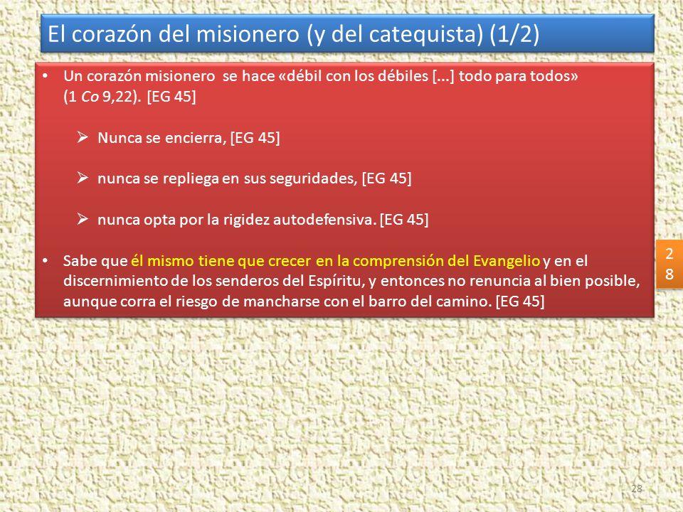 El corazón del misionero (y del catequista) (1/2)