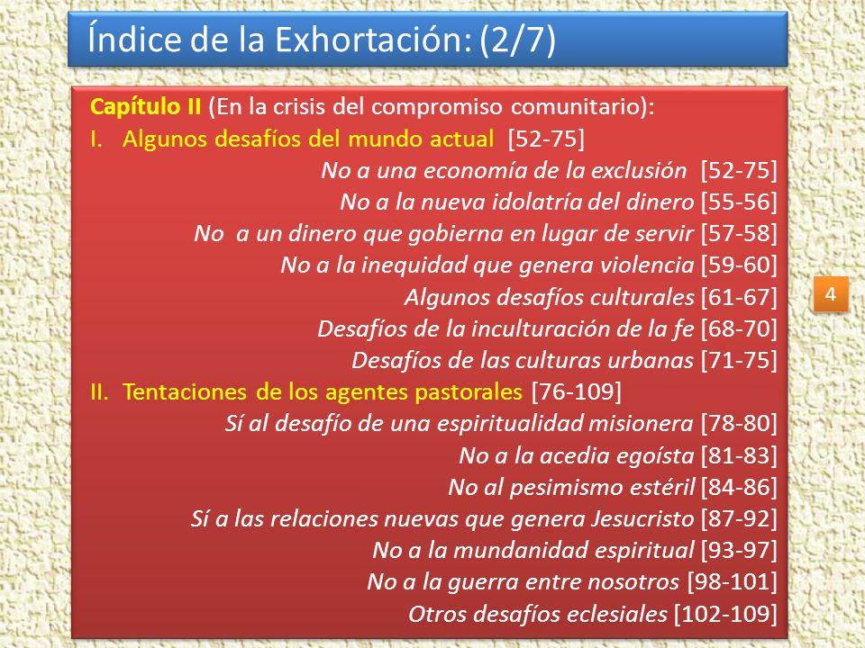 Índice de la Exhortación: (2/7)