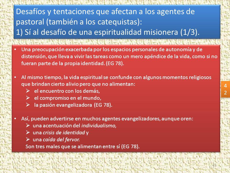 1) Sí al desafío de una espiritualidad misionera (1/3).