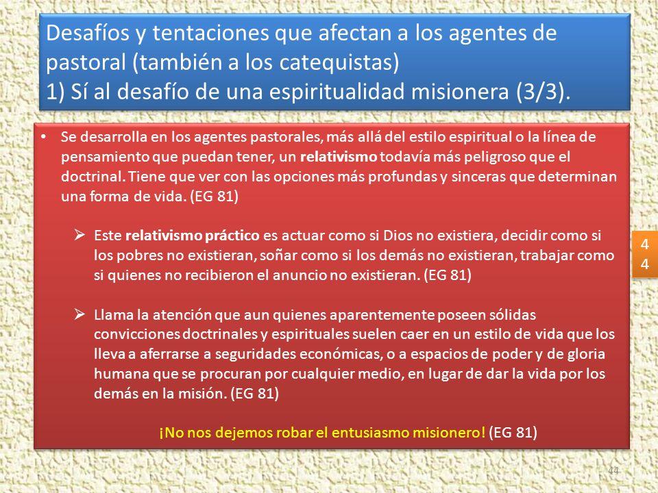 ¡No nos dejemos robar el entusiasmo misionero! (EG 81)