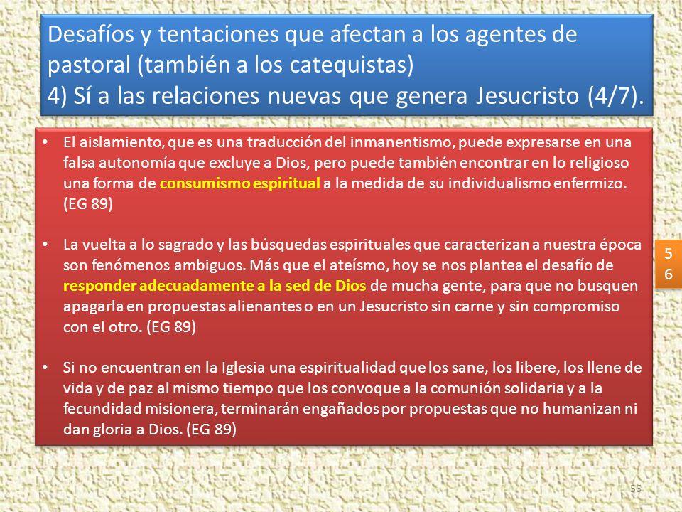 4) Sí a las relaciones nuevas que genera Jesucristo (4/7).