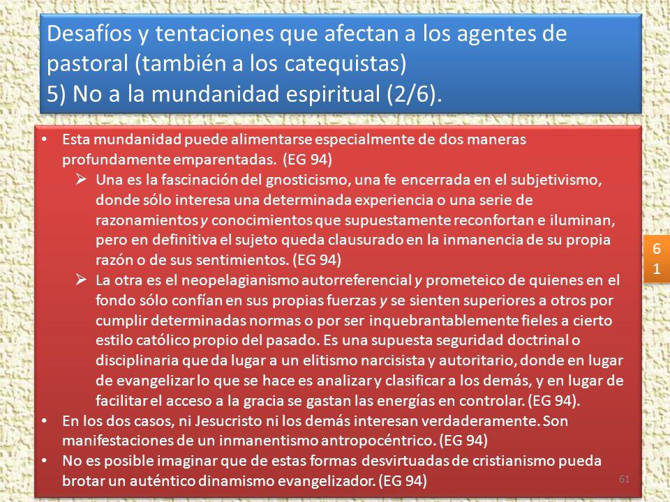 5) No a la mundanidad espiritual (2/6).
