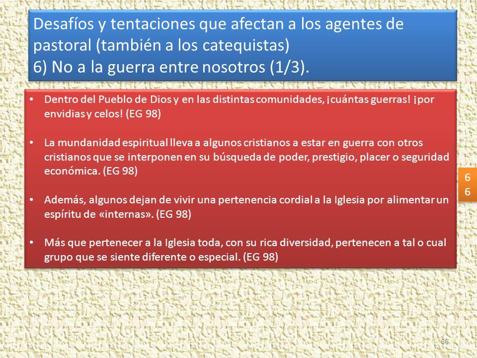 6) No a la guerra entre nosotros (1/3).