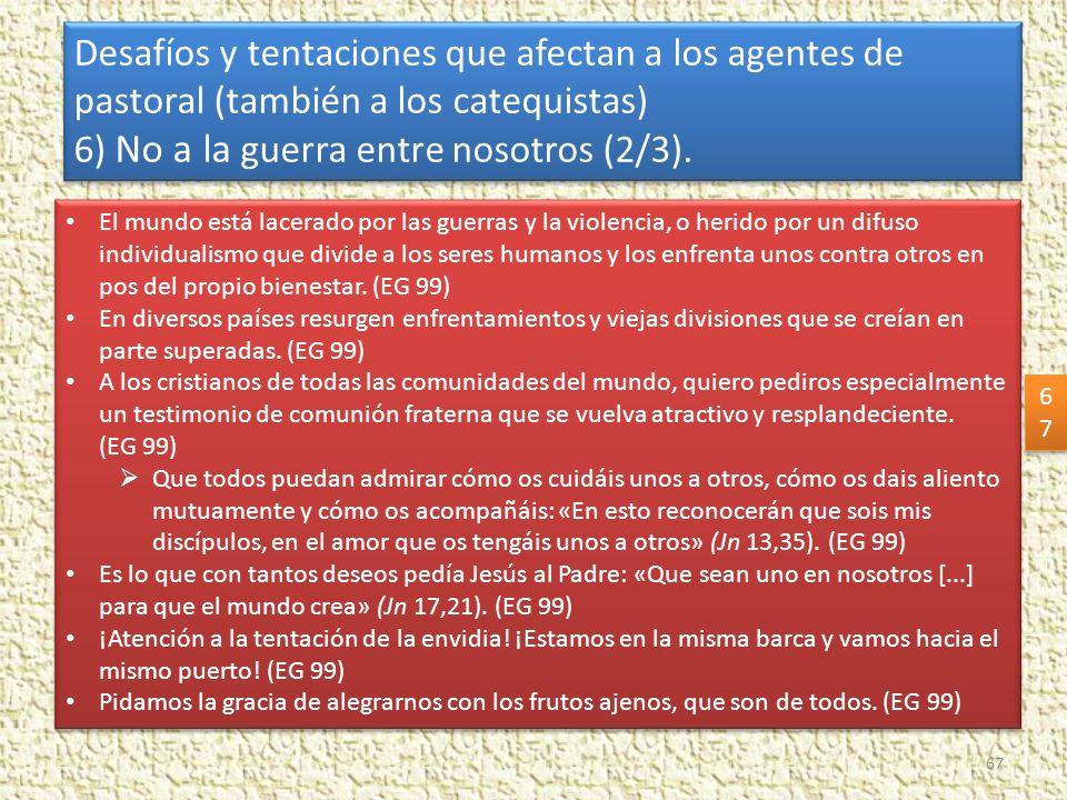 6) No a la guerra entre nosotros (2/3).