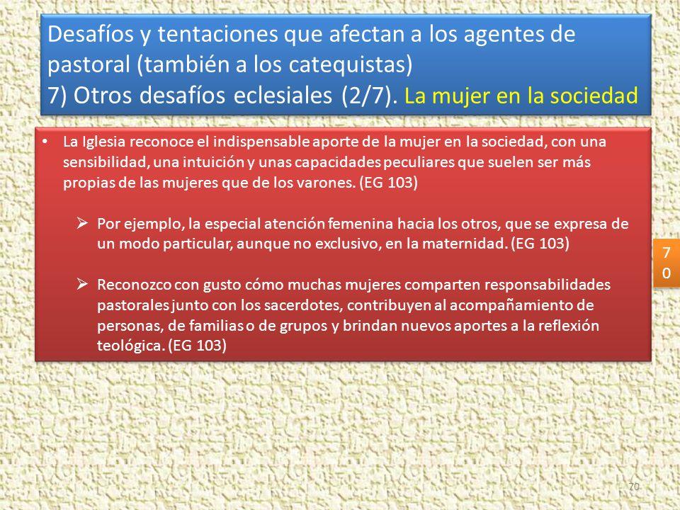 7) Otros desafíos eclesiales (2/7). La mujer en la sociedad