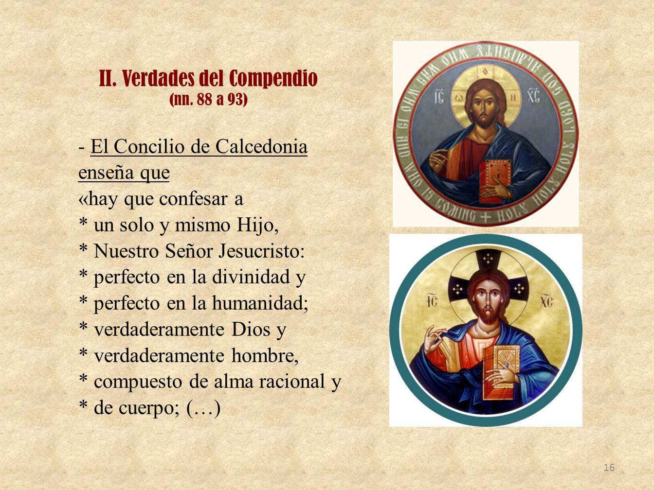II. Verdades del Compendio (nn. 88 a 93)