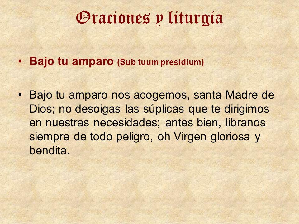 Oraciones y liturgia Bajo tu amparo (Sub tuum presidium)