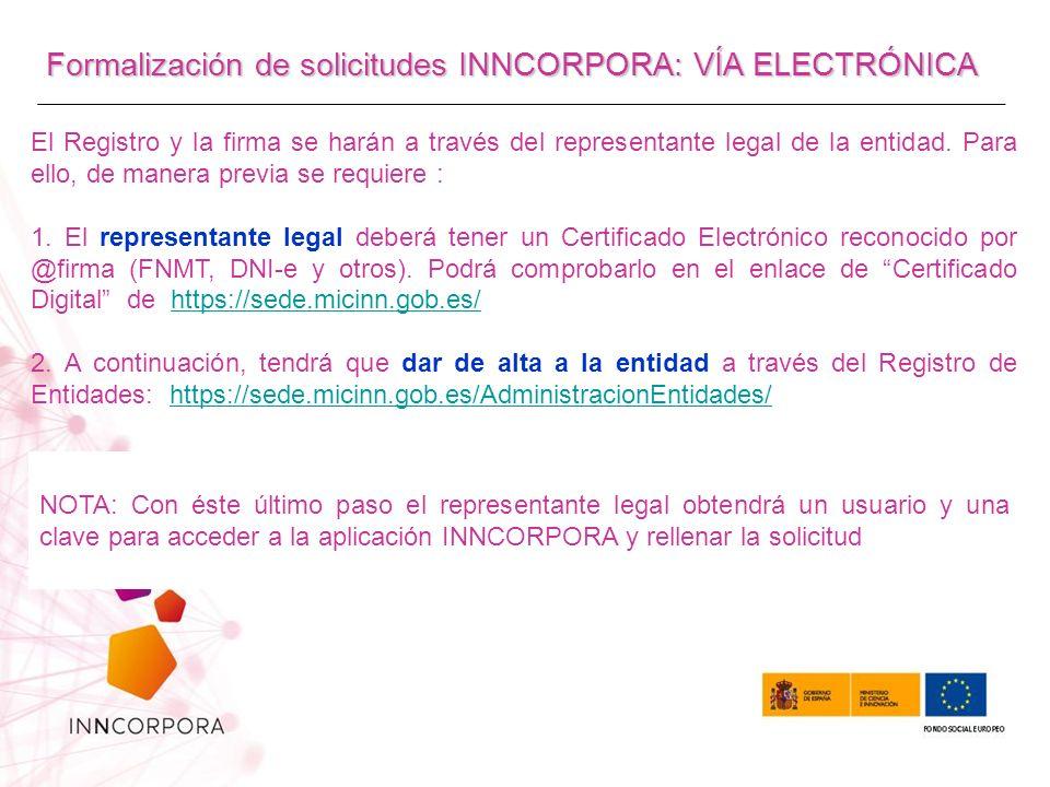 Formalización de solicitudes INNCORPORA: VÍA ELECTRÓNICA