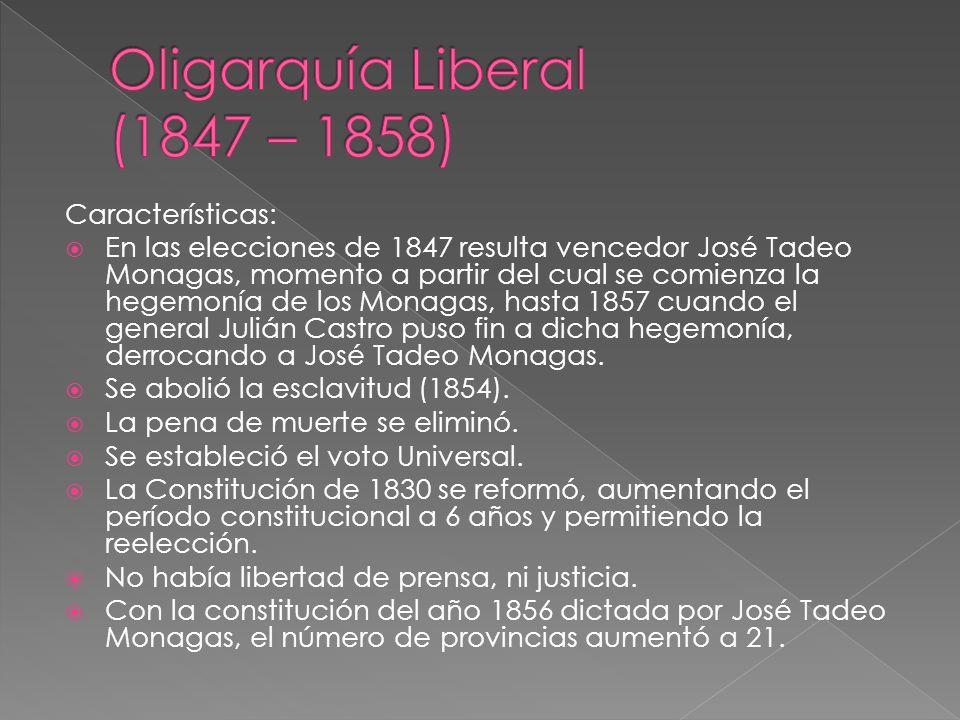 Oligarquía Liberal (1847 – 1858)
