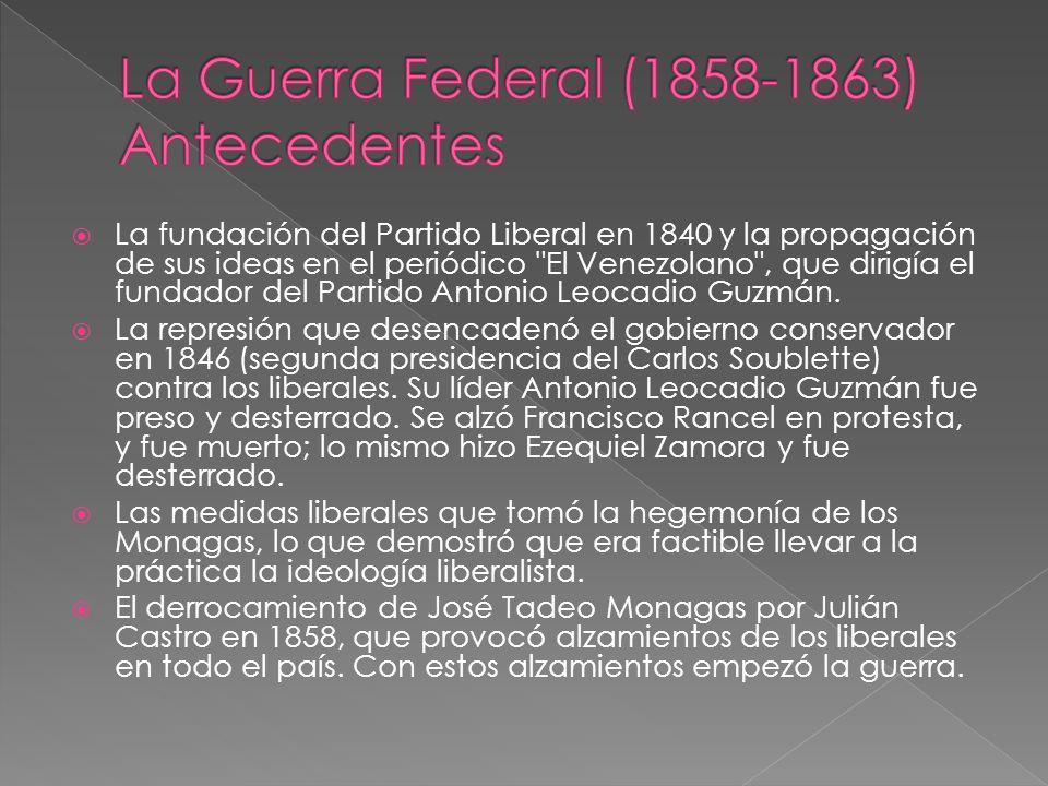 La Guerra Federal (1858-1863) Antecedentes