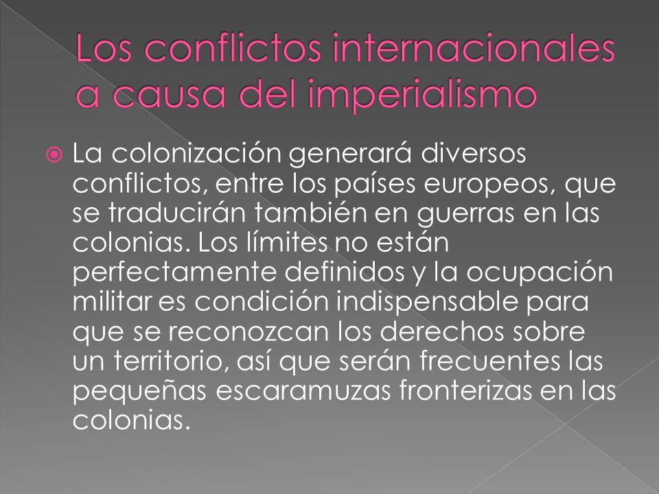Los conflictos internacionales a causa del imperialismo