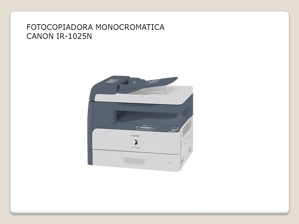 FOTOCOPIADORA MONOCROMATICA