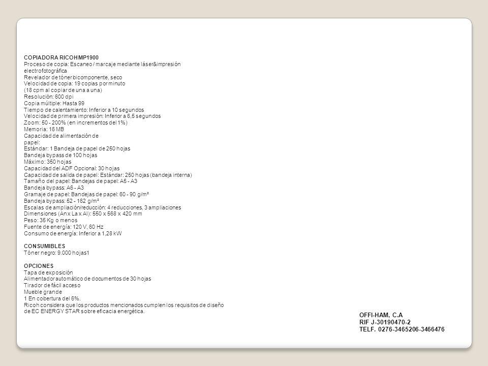 OFFI-HAM, C.A RIF J-30190470-2 TELF. 0276-3465206-3466476