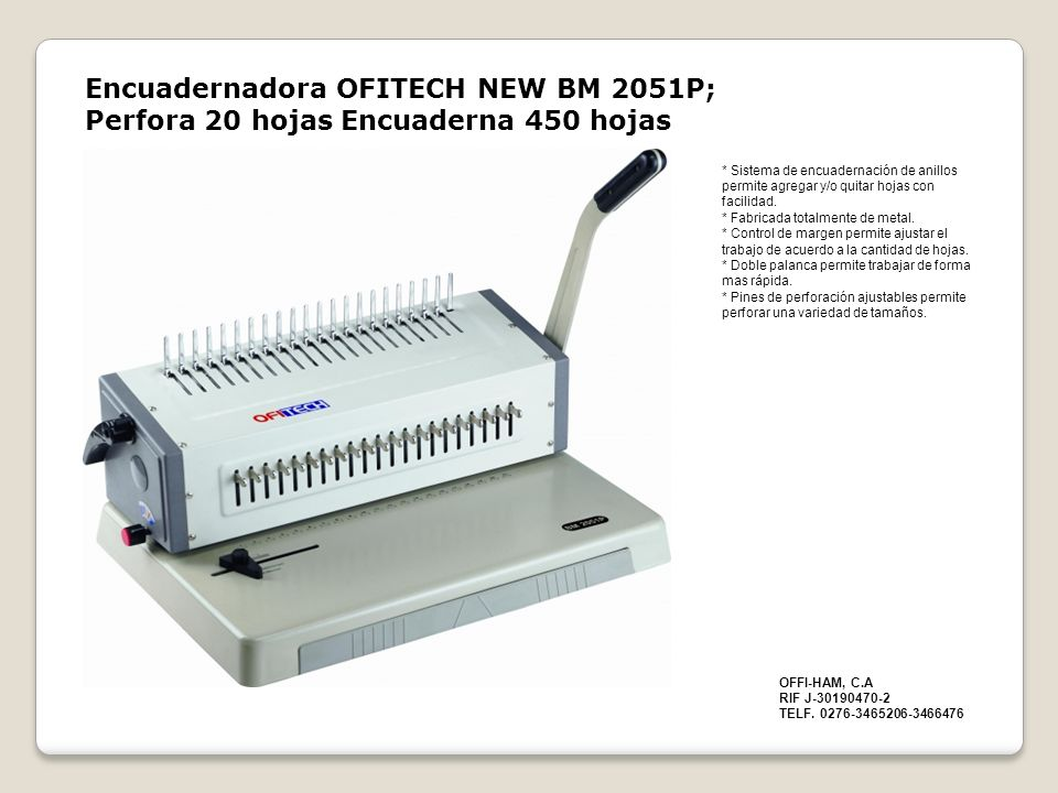 Encuadernadora OFITECH NEW BM 2051P; Perfora 20 hojas Encuaderna 450 hojas