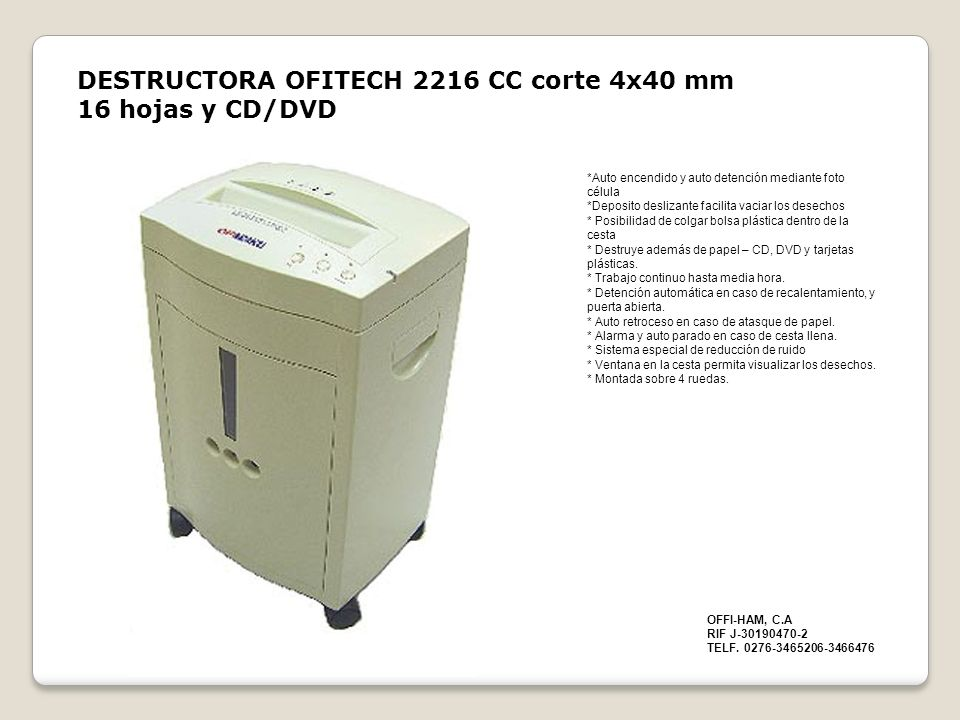 DESTRUCTORA OFITECH 2216 CC corte 4x40 mm 16 hojas y CD/DVD