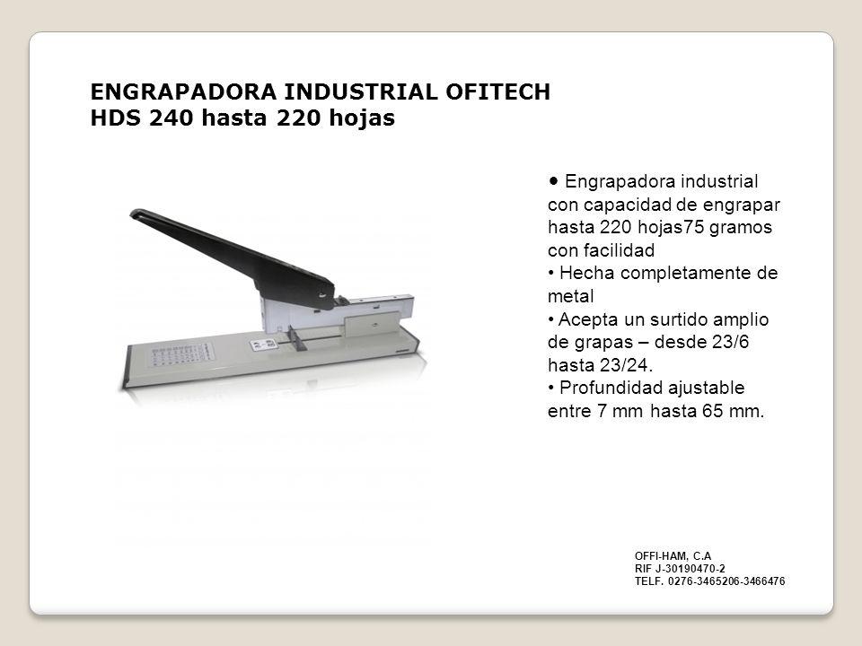 ENGRAPADORA INDUSTRIAL OFITECH HDS 240 hasta 220 hojas
