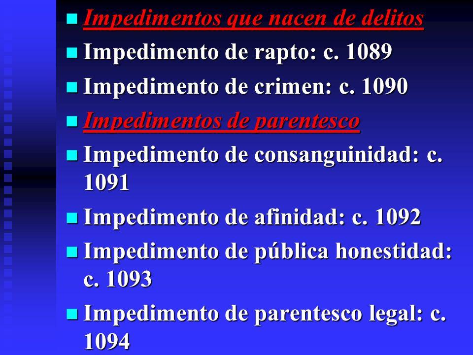 Impedimentos que nacen de delitos