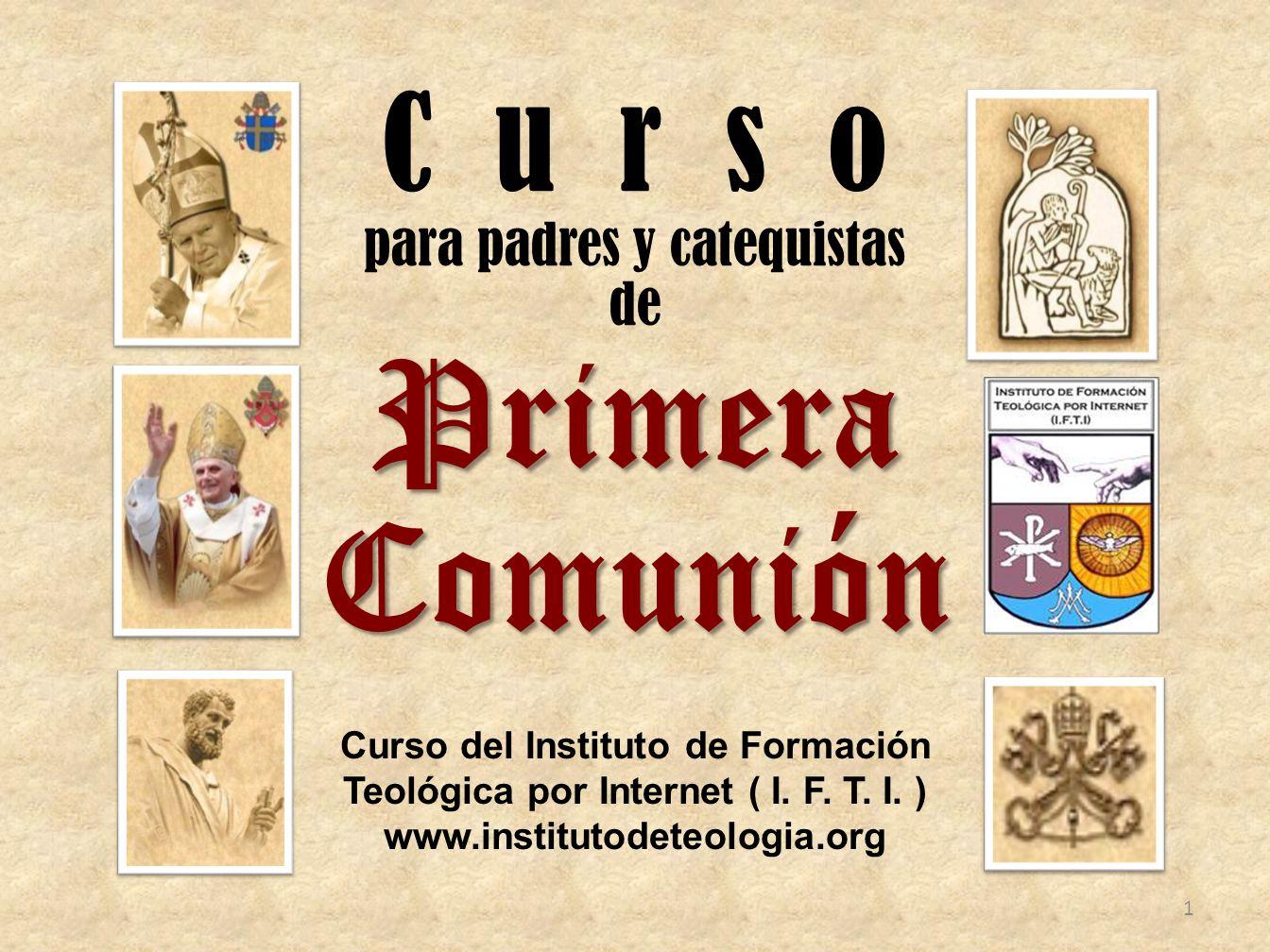 C u r s o para padres y catequistas de Primera Comunión