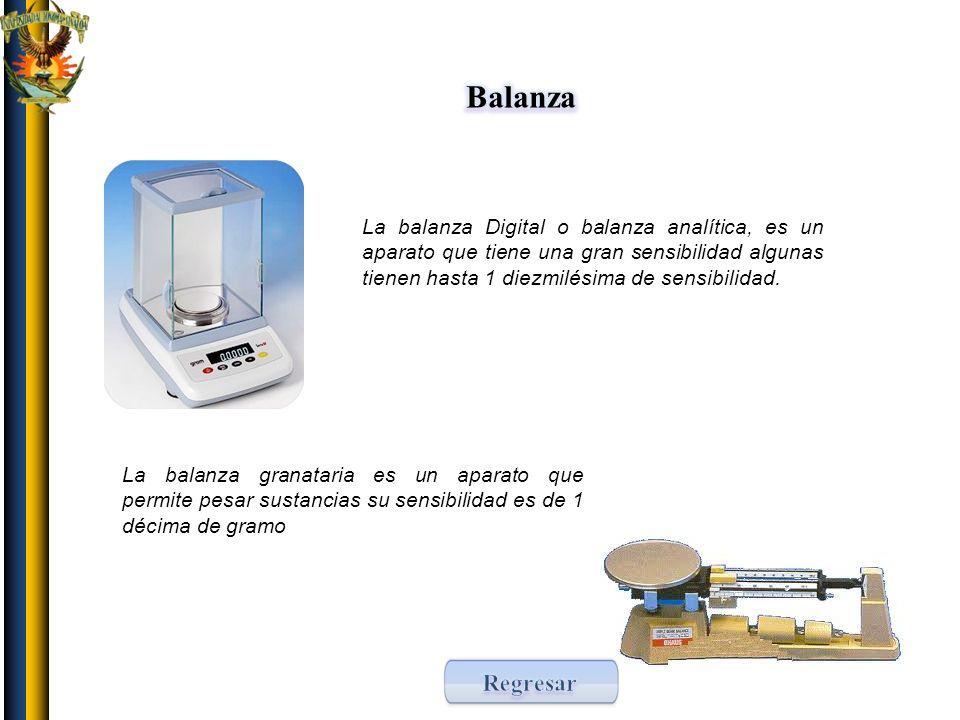 Balanza La balanza Digital o balanza analítica, es un aparato que tiene una gran sensibilidad algunas tienen hasta 1 diezmilésima de sensibilidad.