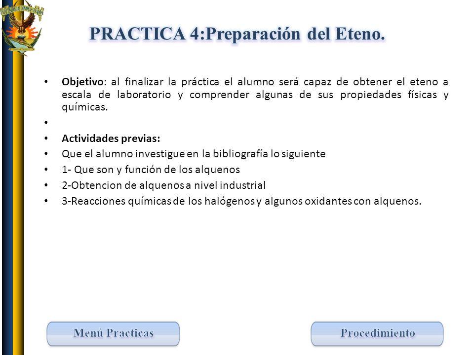 PRACTICA 4:Preparación del Eteno.