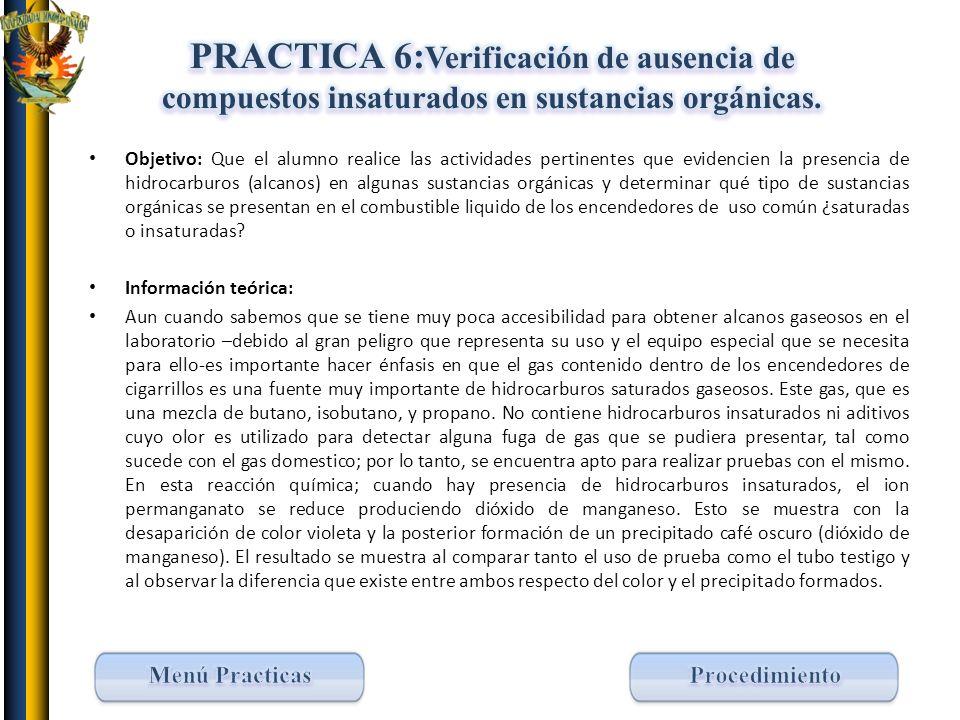 PRACTICA 6:Verificación de ausencia de compuestos insaturados en sustancias orgánicas.