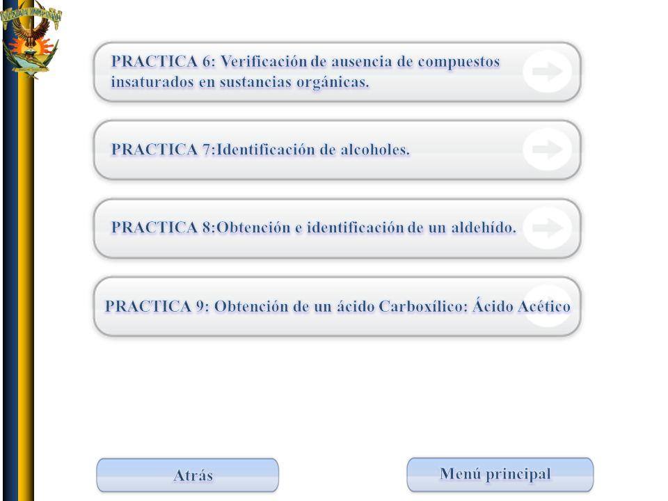 Lista de prácticas 2 PRACTICA 6: Verificación de ausencia de compuestos insaturados en sustancias orgánicas.