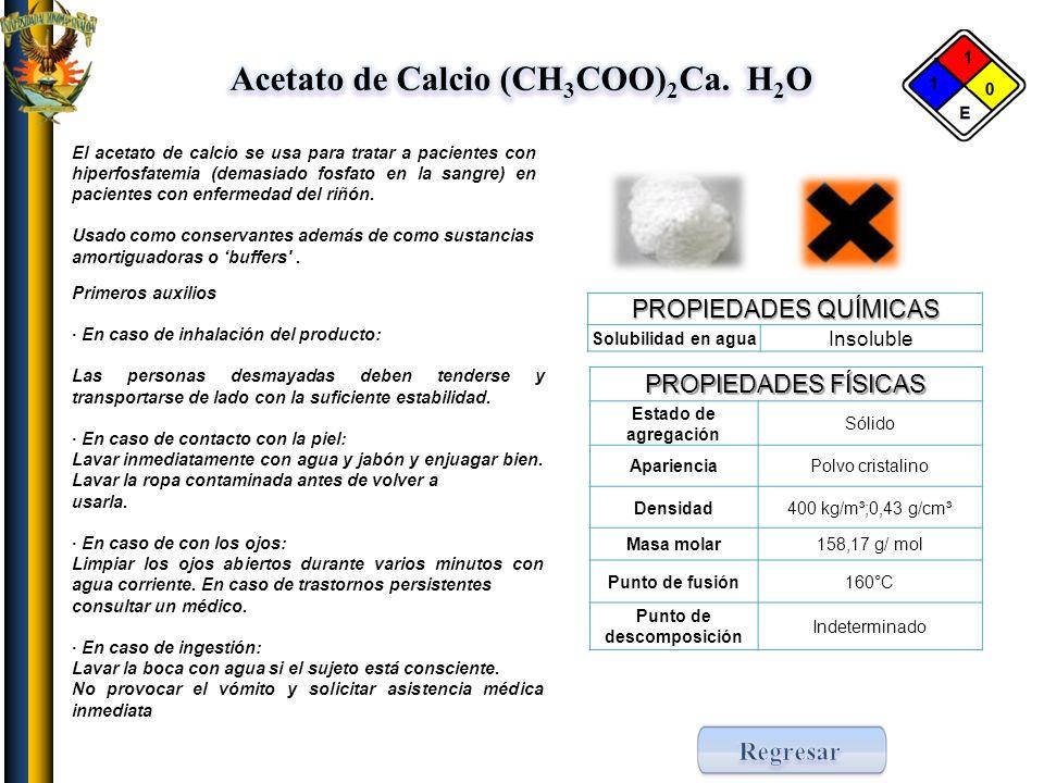 Acetato de Calcio (CH3COO)2Ca. H2O Punto de descomposición