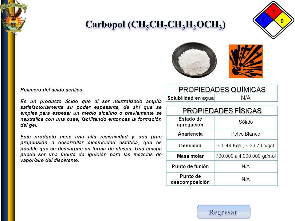Carbopol (CH5CH7CH3H2OCH3) Punto de descomposición