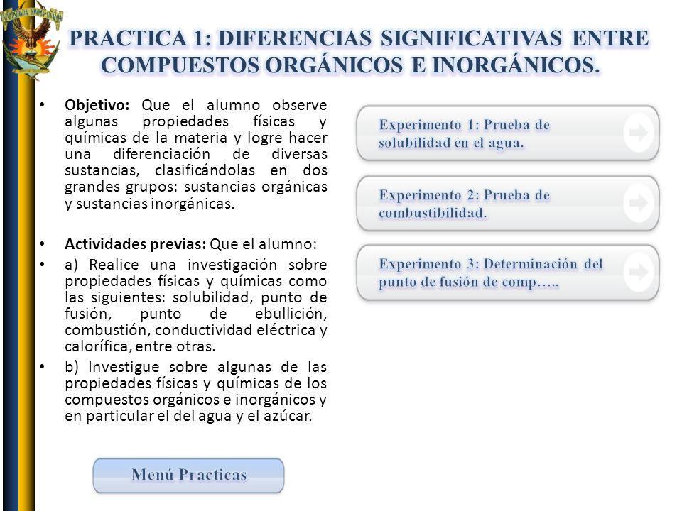 PRACTICA 1: DIFERENCIAS SIGNIFICATIVAS ENTRE COMPUESTOS ORGÁNICOS E INORGÁNICOS.