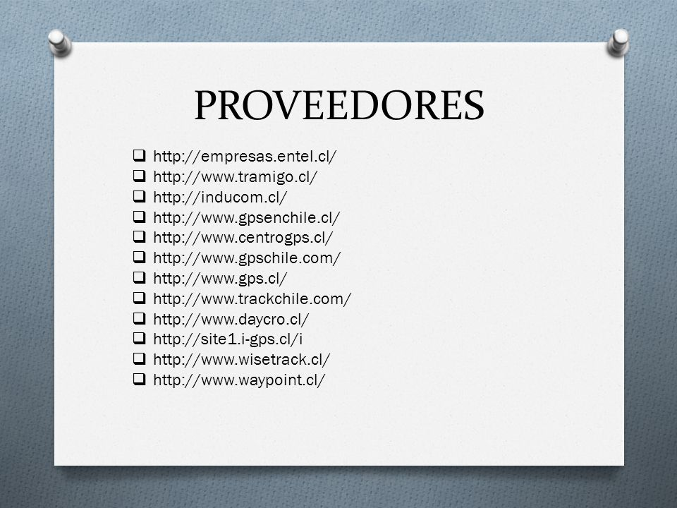 PROVEEDORES http://empresas.entel.cl/ http://www.tramigo.cl/