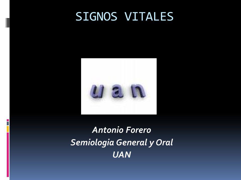 Antonio Forero Semiologia General y Oral UAN