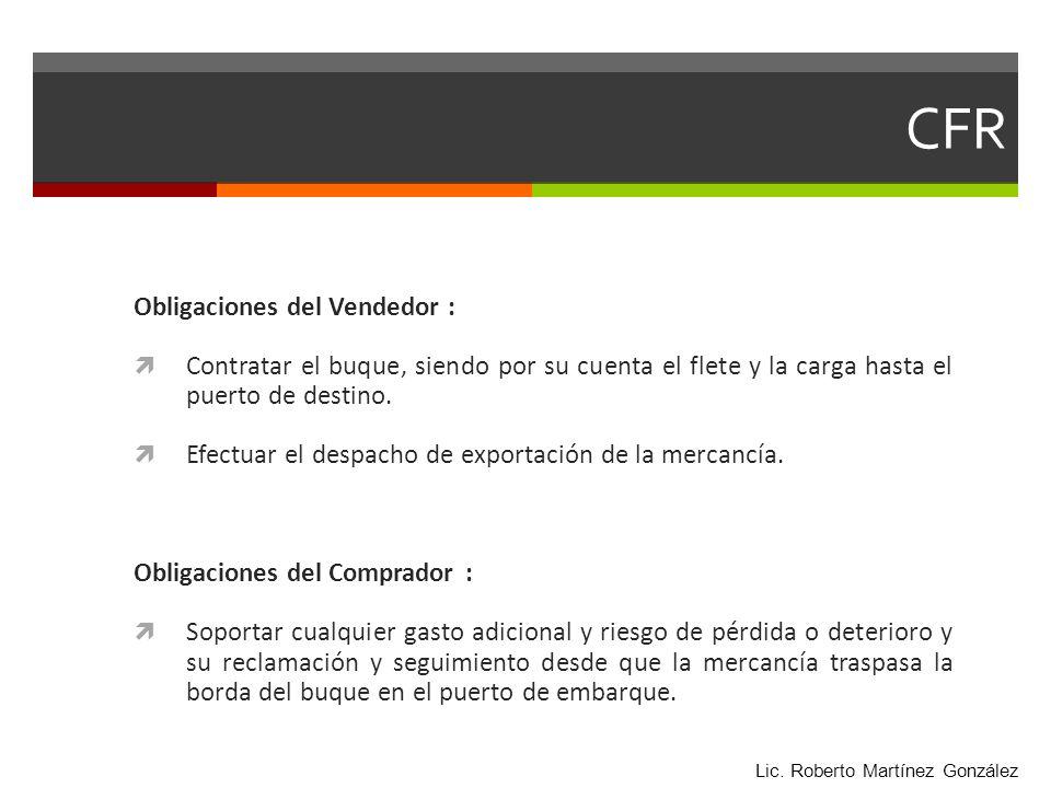 CFR Obligaciones del Vendedor :