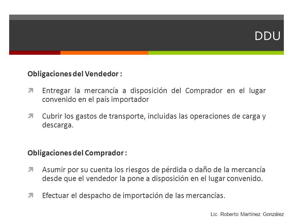 DDU Obligaciones del Vendedor :