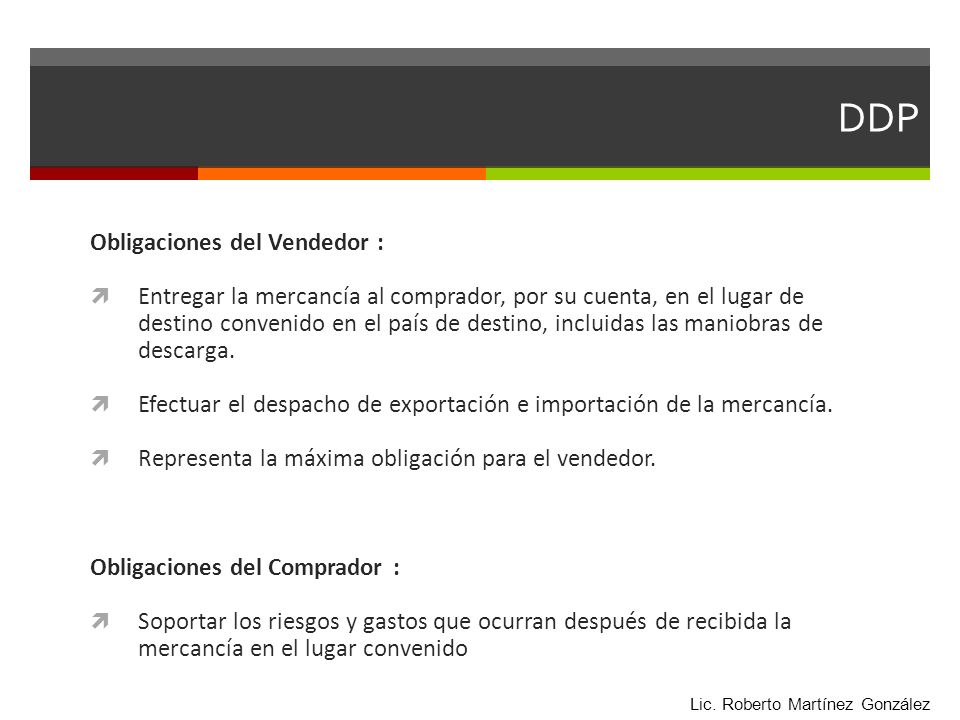 DDP Obligaciones del Vendedor :