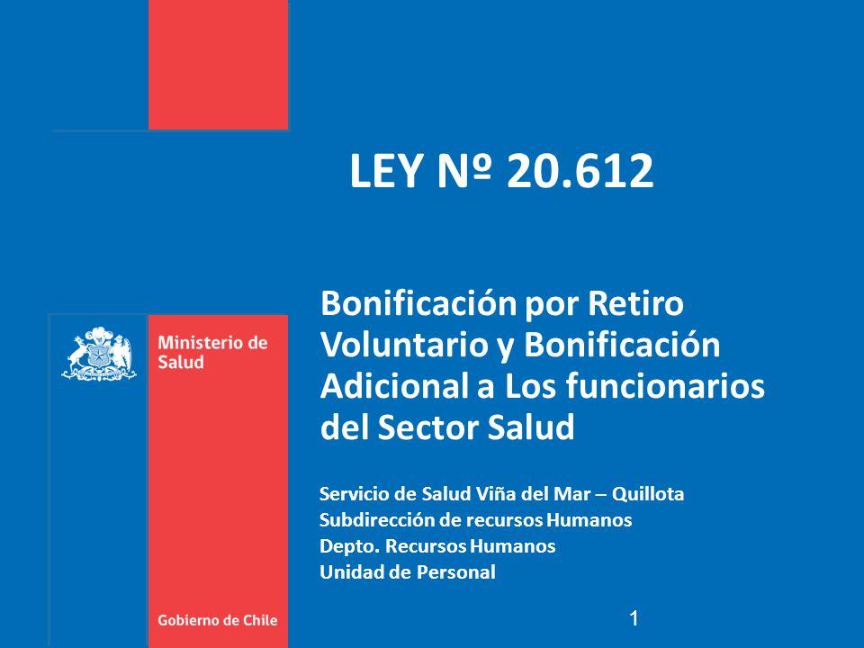 LEY Nº 20.612 Bonificación por Retiro Voluntario y Bonificación Adicional a Los funcionarios del Sector Salud.