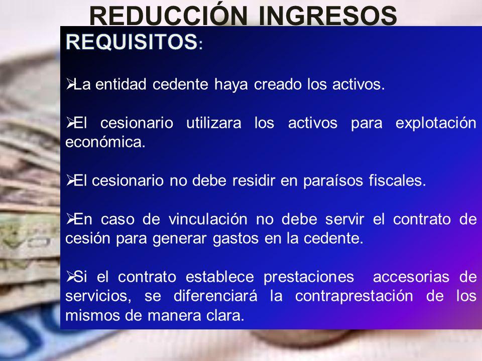 REDUCCIÓN INGRESOS REQUISITOS: