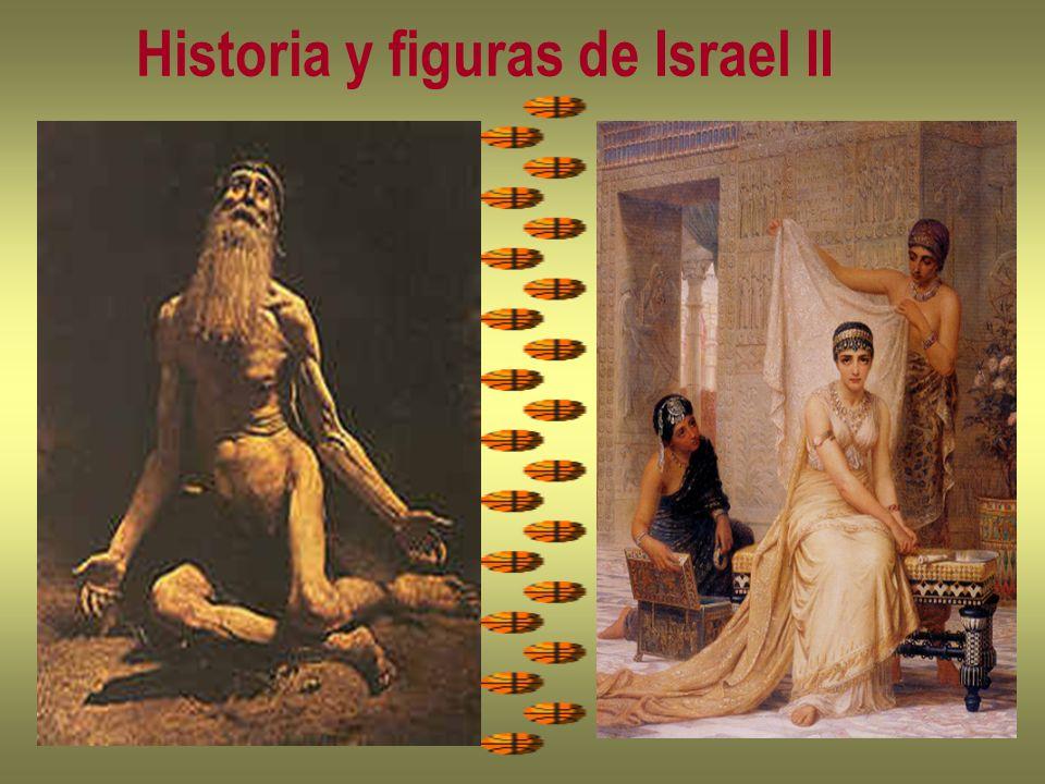 Historia y figuras de Israel II