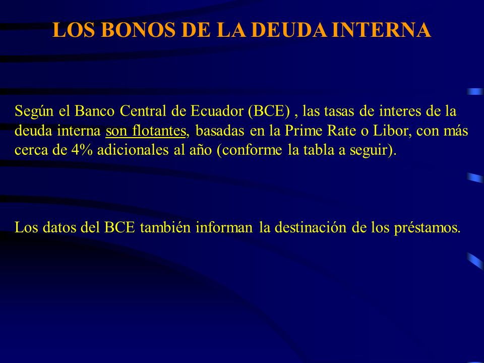 LOS BONOS DE LA DEUDA INTERNA