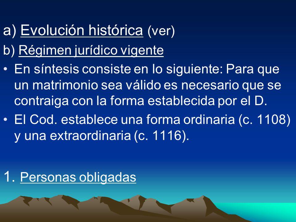 a) Evolución histórica (ver)