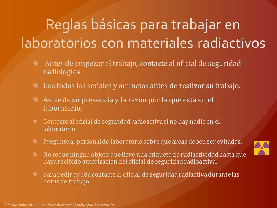Reglas básicas para trabajar en laboratorios con materiales radiactivos