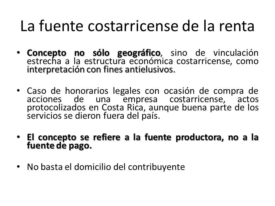 La fuente costarricense de la renta