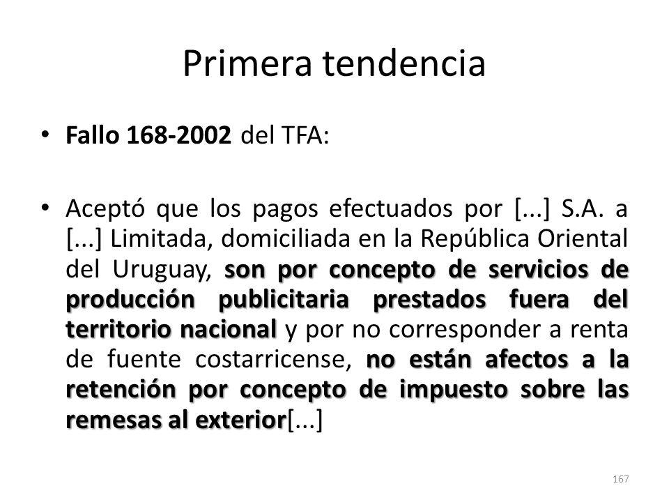Primera tendencia Fallo 168-2002 del TFA: